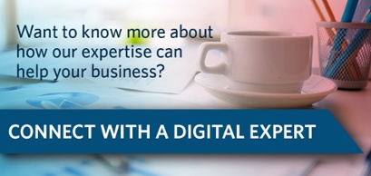 Connect with a Digital Expert