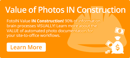 Value of FotoIN Mobile Solution in Construction