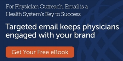 Targeted email keeps physicians engaged with your brand