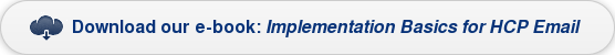 Download our e-book: Implementation Basics for HCP Email
