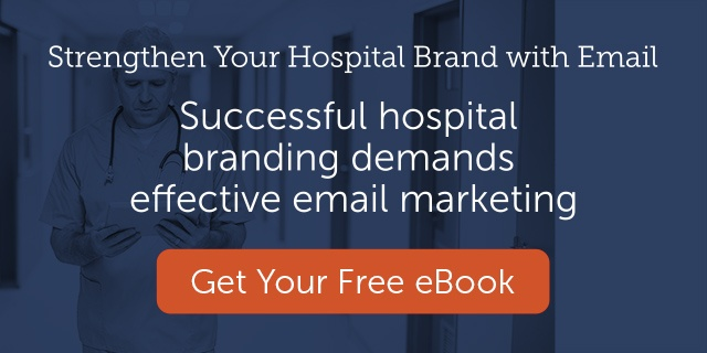 Successful hospital branding demands effective email marketing