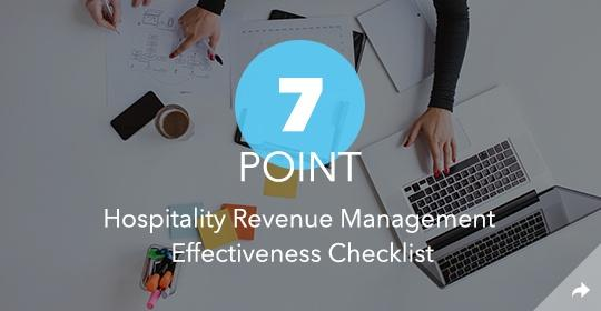 7 Point Hospitality Revenue Management Effectiveness Checklist