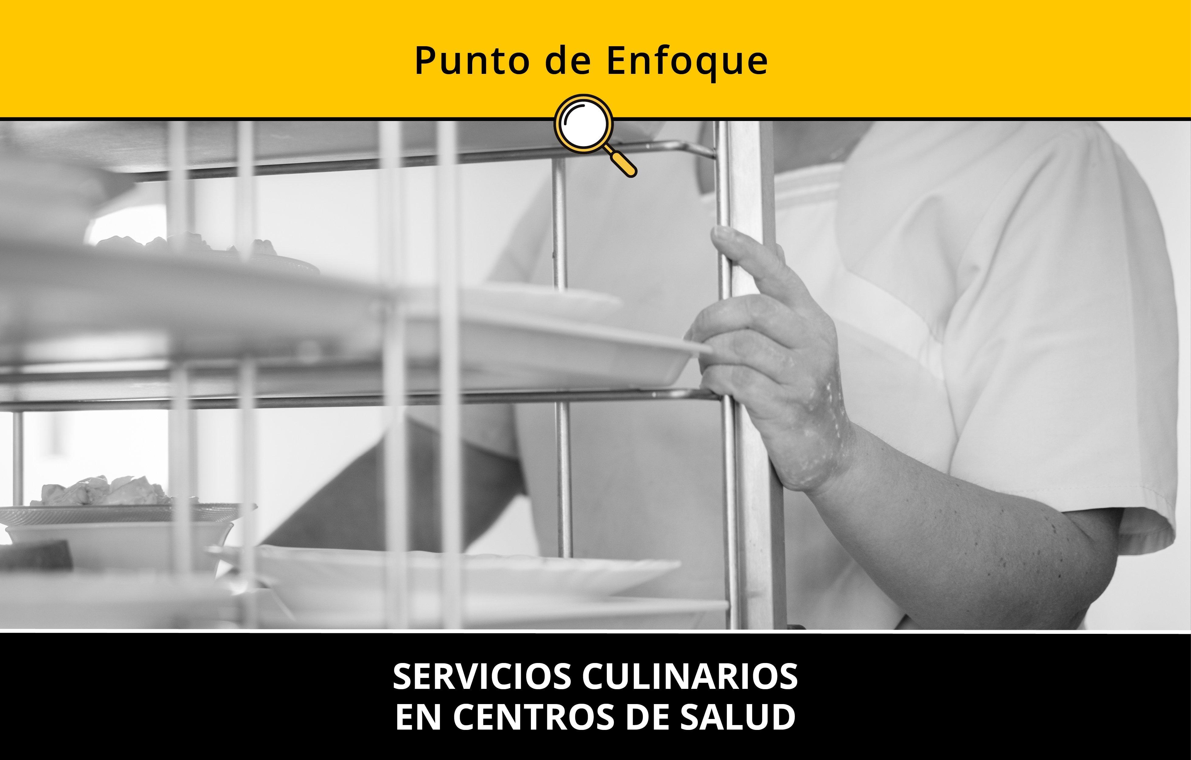 Servicios culinarios en centros de salud