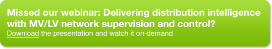 Missed our webinar: Delivering distribution intelligence with MV/LV network supervision and control?
