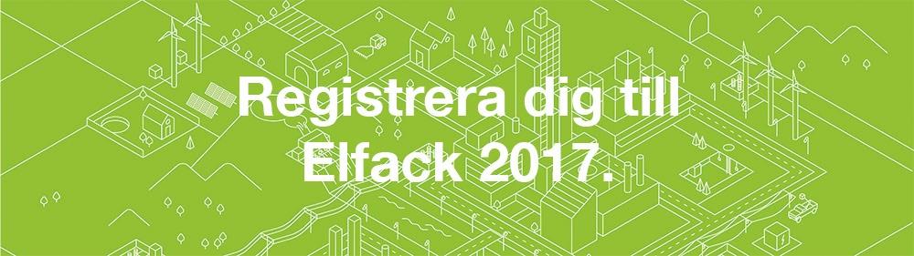 Registrera dig till Elfack 2017