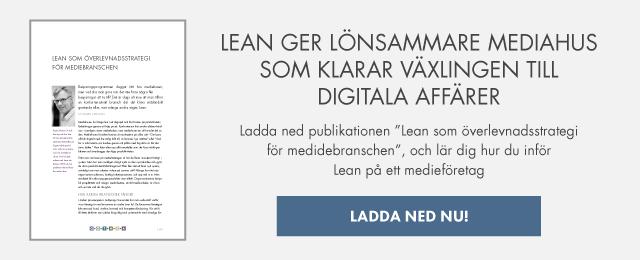 Ladda ned publikation - Lean som överlevnadsstrategi för mediebranschen