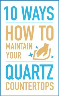 10 Steps to maintaing your quartz countertops