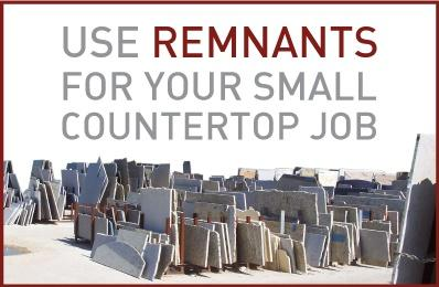 Use Remnants for your small countertop jobs