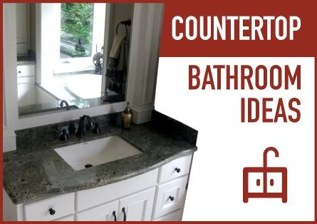 Countertop Bathroom Ideas