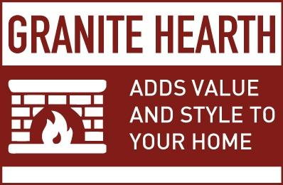 Granite Hearth adds value and style to your home.