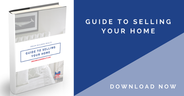 Free Guide to Selling Your Home eBook from Dream Builders Realty
