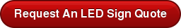 Request An LED Sign Quote
