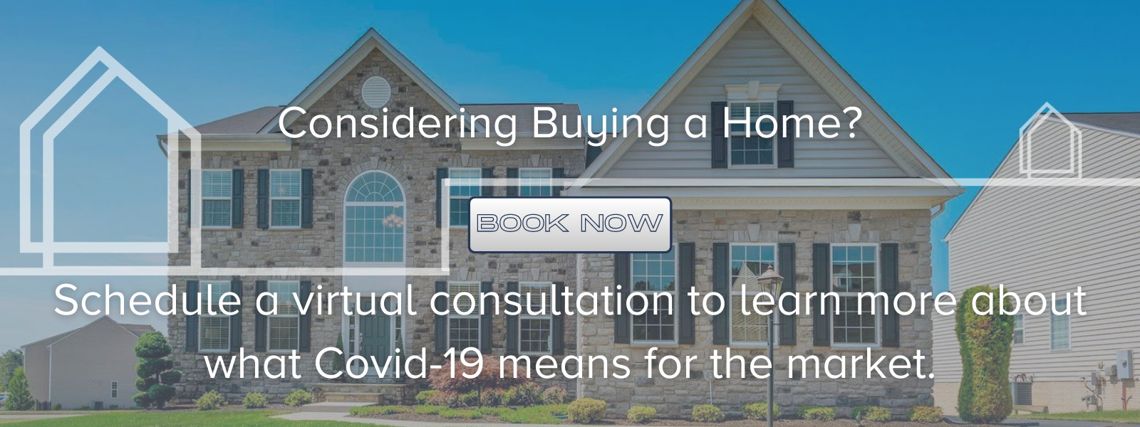 Considering buying a home? Learn more about what Covid-19 means for the market.