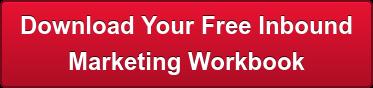 Download Your FreeInbound Marketing Workbook