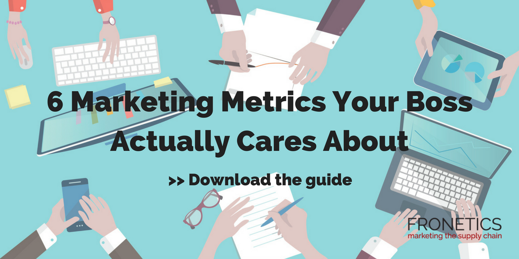 6 marketing metrics your boss cares about