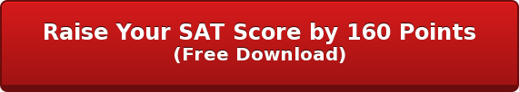 Raise Your SAT Score by 160 Points (Free Download)