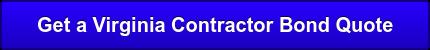 Get a Virginia Contractor Bond Quote