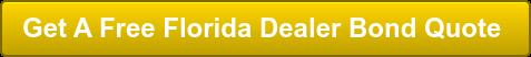 Get A Free Florida Dealer Bond Quote