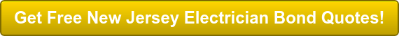 Get Free New Jersey Electrician Bond Quotes!