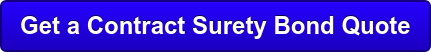 Get a Contract Surety Bond Quote
