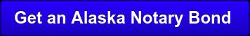 Get an Alaska Notary Bond