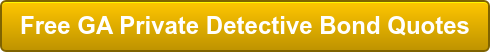 Free GA Private Detective Bond Quotes