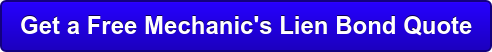 Get a Free Mechanic's Lien Bond Quote