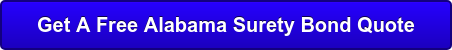 Get A Free Alabama Surety Bond Quote