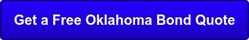 Get a Free Oklahoma Bond Quote