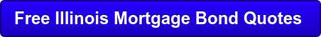 Free Illinois Mortgage Bond Quotes