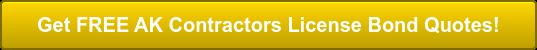 Get FREE AK Contractors License Bond Quotes!