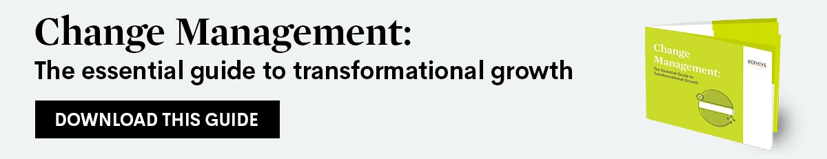 Change Management: The Essential Guide to Transformational Growth. Download this guide.