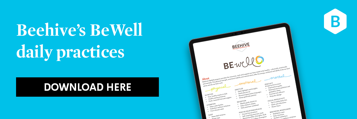 Download Beehive's BeWell daily practices here