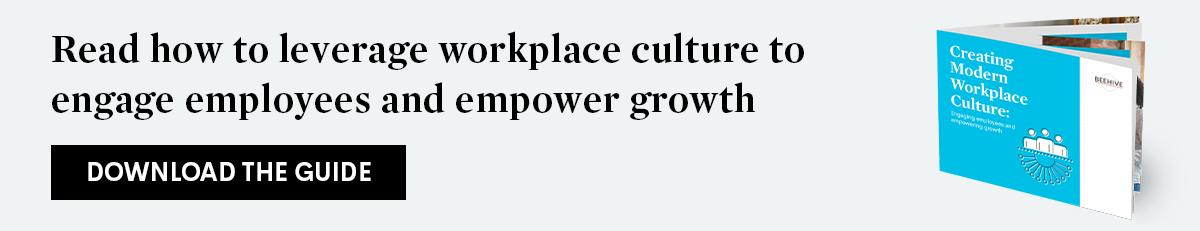 Download Beehive's guide to read how to leverage workplace culture to engage employees and empower growth