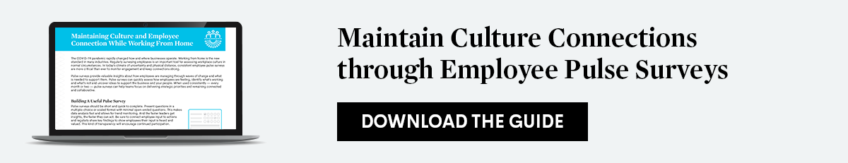 Download Maintain Culture Connections through Employee Pulse Surveys guide