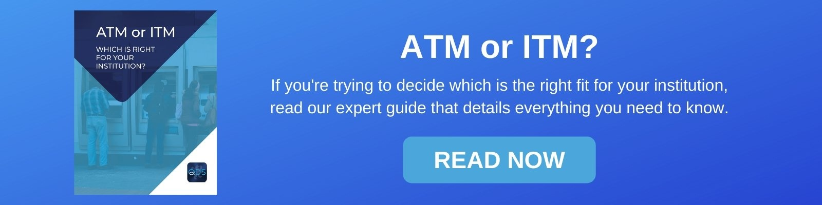 ATM or ITM, Which is right for you?