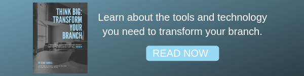 Transform Your Branch