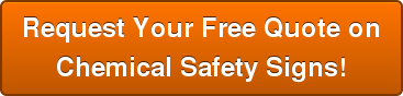 Request Your Free Quote on Chemical Safety Signs!