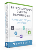 PR Professional's Guide to Measuring ROI