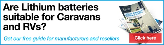 Are Lithium Batteries suitable for Caravans and RVs?