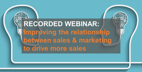 Improving the relationship between sales and marketing webianr recording