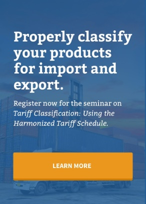 Tariff Classification: Using the Harmonized Tariff Schedule Seminar