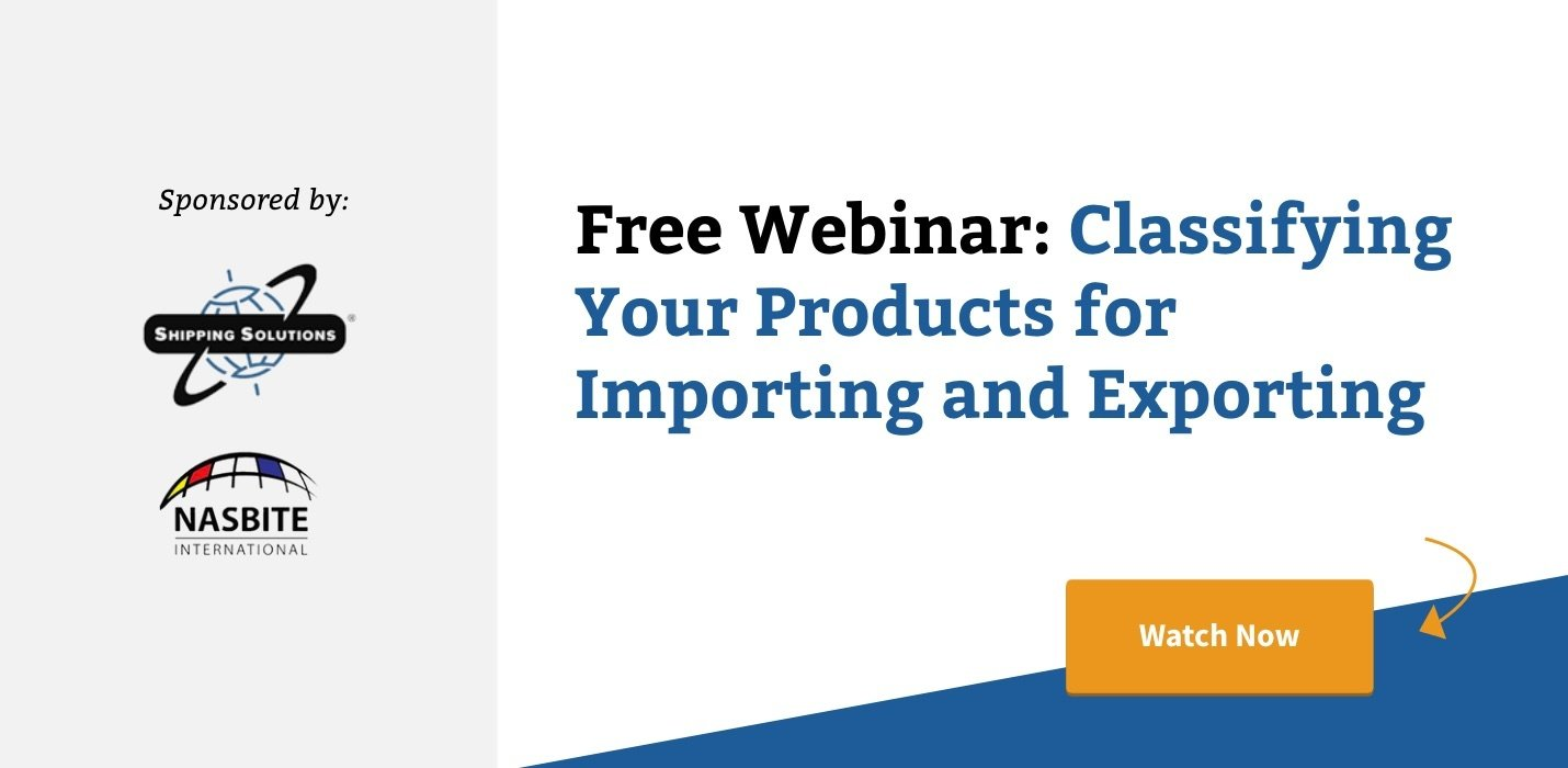 Watch Now: Classifying Your Products for Importing and Exporting
