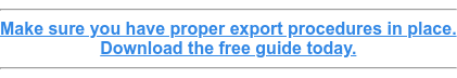 Make sure you have proper export procedures in place. Download the free guide today.