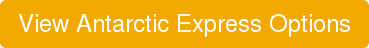 View Antarctic Express Options