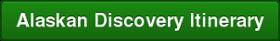 Alaskan Discovery Itinerary
