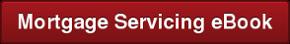 Mortgage Servicing eBook