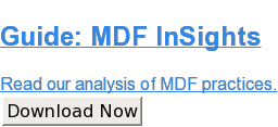 Guide: MDF InSights  Read our analysis of MDF practices. Download Now
