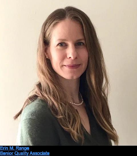 Erin M. Range  Senior Quality Associate