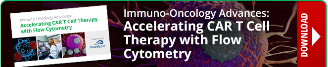 Accelerated CAR T Cell Therapy with Flow Cytometry | Download Now